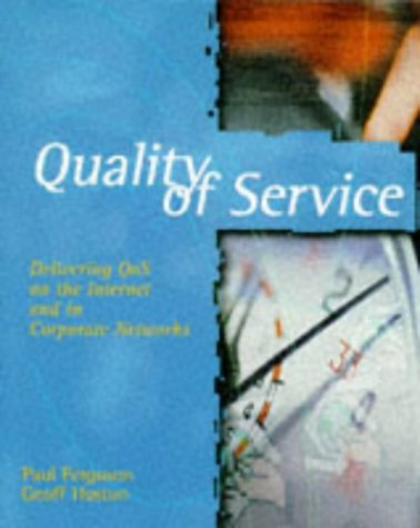 9780471243588: Quality of Service: Delivering QoS on the Internet and in Corporate Networks