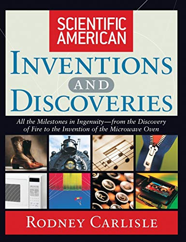 9780471244103: Scientific American Inventions and Discoveries : All the Milestones in Ingenuity From the Discovery of Fire to the Invention of the Microwave Oven