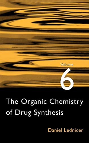 9780471245100: The Organic Chemistry of Drug Synthesis, Vol. 6