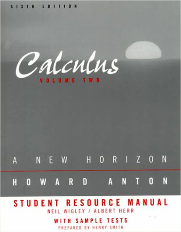 9780471246237: Student Resource Manual to Accompany Calculus: A New Horizon, Sixth Edition Volume 2