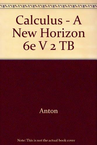 9780471246268: Calculus - A New Horizon 6e V 2 TB