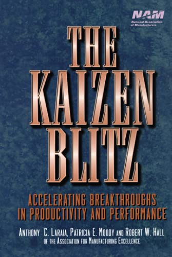 9780471246480: The Kaizen Blitz: Accelerating Breakthroughs in Productivity and Performance
