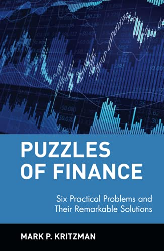 9780471246572: Puzzles of Finance C: Six Practical Problems and Their Remarkable Solutions (Wiley Investment)