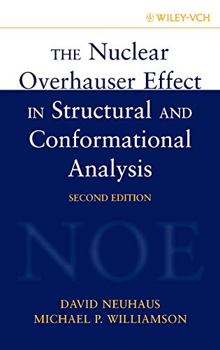 9780471246756: The Nuclear Overhauser Effect in Structural and Conformational Analysis, 2nd Edition
