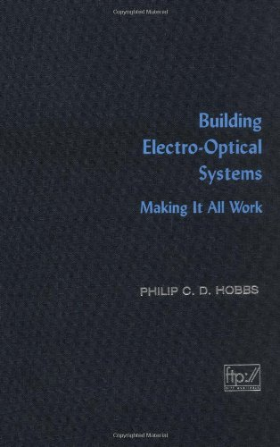 9780471246817: Building Electro-Optical Systems: Making It All Work