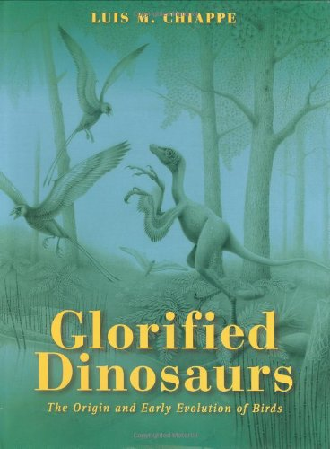 9780471247234: The Glorified Dinosaurs: The Origin and Early Evolution of Birds