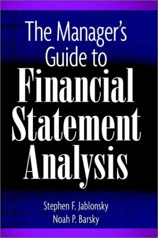 9780471247272: The Manager's Guide to Financial Statement Analysis