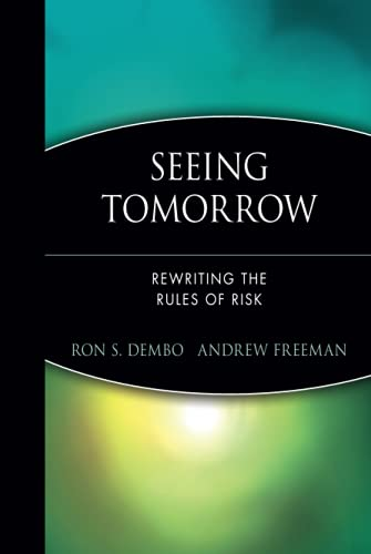 9780471247364: Seeing Tomorrow: Rewriting the Rules of Risk