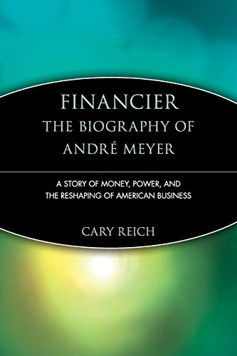 9780471247418: Financier: A Story of Money, Power and the Reshaping of American Business (Trailblazers)