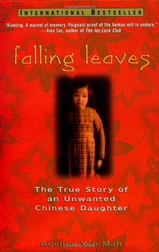9780471247425: Falling Leaves: The True Story of an Unwanted Chinese Daughter