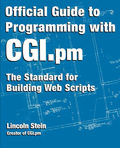 9780471247449: Official Guide to Programming with CGI.PM (Wiley Computer Publishing)