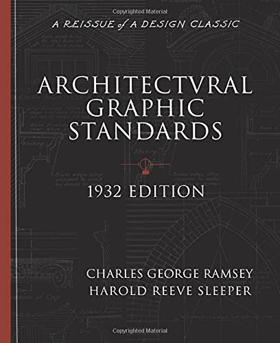 9780471247623: Architectural Graphic Standards for Architects, Engineers, Decorators, Builders and Draftsmen, 1932 Edition (A Reissue of a Design Classic)