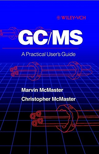 9780471248262: Gc/MS: A Practical User's Guide