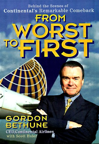9780471248354: From Worst to First: Behind the Scenes of Continental's Remarkable Comeback