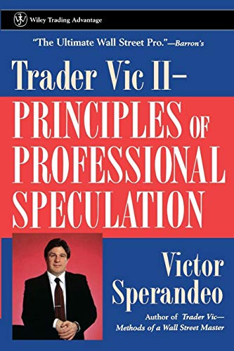 9780471248477: Trader Vic II: Principles of Professional Speculation