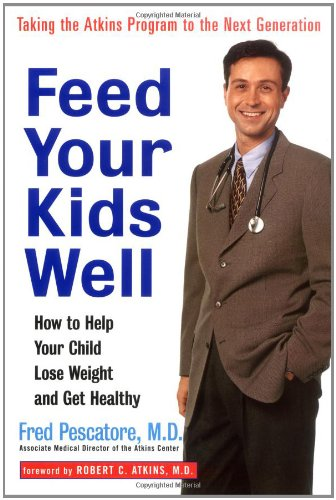 9780471248552: Feed Your Kids Well: How to Help Your Child Lose Weight and Get Healthy