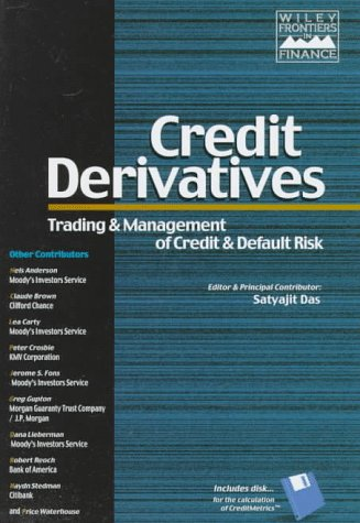 9780471248569: Credit Derivatives: Trading & Management of Credit & Default Risk (Wiley Frontiers in Finance)