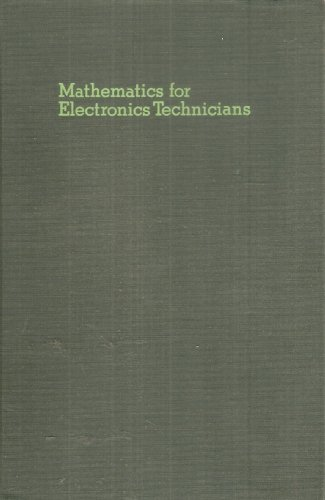 Mathematics for Electronics Technicians: Evans, Paul L., Illustrated by b/w Figures