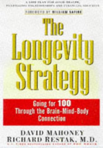9780471248675: The Longevity Strategy: How to Live to 100 Using the Brain-body Connection