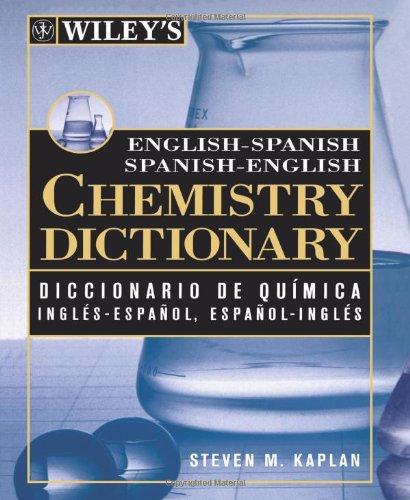 9780471249238: Wiley's English-Spanish Spanish-English Chemistry Dictionary