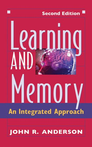 9780471249252: Learning and Memory: An Integrated Approach
