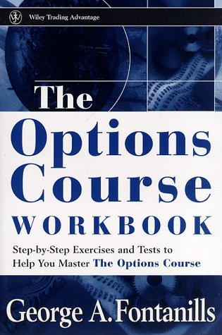 9780471249498: The Options Course Workbook (Wiley Trading)