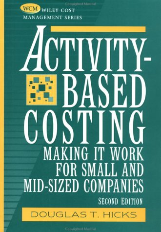 9780471249597: Activity-Based Costing: Making It Work for Small and Mid-Sized Companies