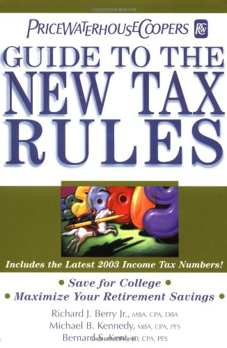 9780471249740: PricewaterhouseCooper's Guide to the New Tax Rules 2003