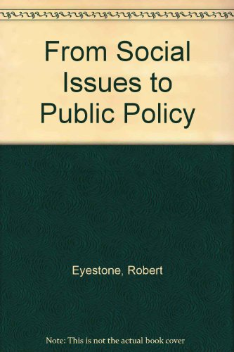 9780471249788: From Social Issues to Public Policy