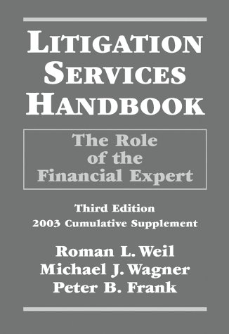 9780471250166: Litigation Services Handbook: The Role of the Financial Expert 2003 Cumulative Supplement, 3rd Edition