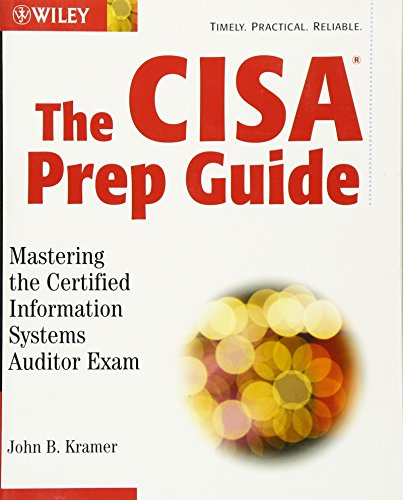 9780471250326: The CISA Prep Guide: Mastering the Certified Information Systems Auditor Exam