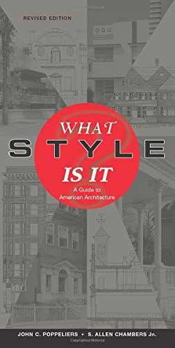 9780471250364: What Style Is It?: A Guide to American Architecture, Revised Edition