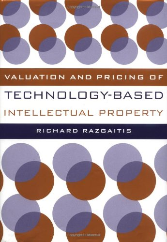 9780471250494: Valuation and Pricing of Technology-Based Intellectual Property