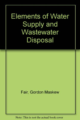 9780471251156: Elements of Water Supply and Wastewater Disposal