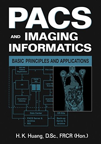 9780471251231: PACS and Imaging Informatics: Basic Principles and Applications