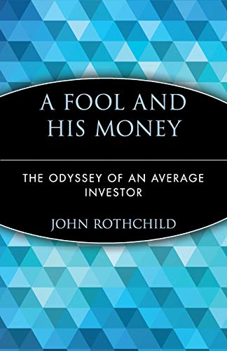 9780471251385: A Fool and His Money: The Odyssey of an Average Investor