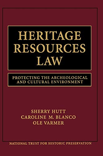 Heritage Resources Law: Protecting the Archeological and: National Trust for