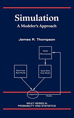Simulation: A Modeler's Approach: Thompson, James R.;Williams,