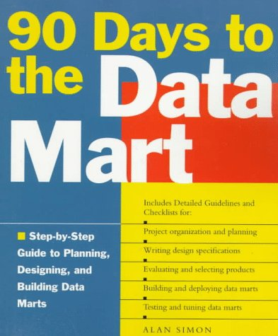 9780471251941: 90 Days to the Data Mart