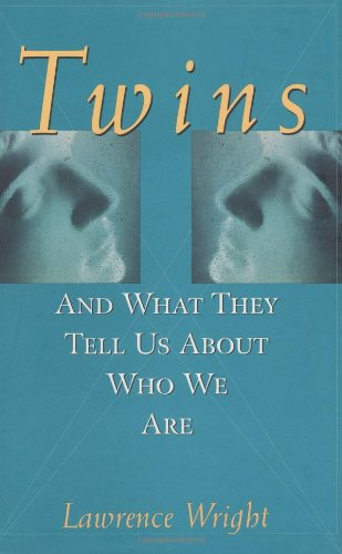 Twins: And What They Tell Us About Who We Are (0471252204) by Lawrence Wright