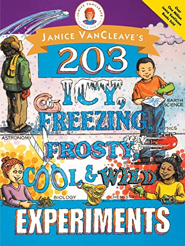 9780471252238: Janice VanCleave's 203 Icy, Freezing, Frosty, Cool, and Wild Experiments