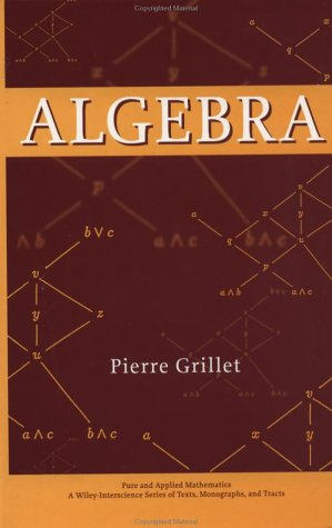 9780471252436: Algebra (Pure and Applied Mathematics: A Wiley Series of Texts, Monographs and Tracts)