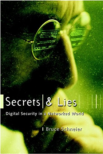 9780471253112: Secrets and Lies: Digital Security in a Networked World