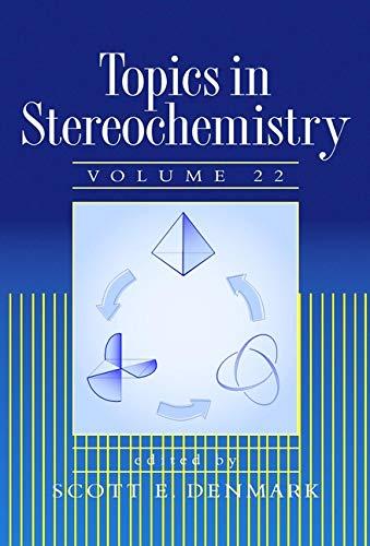 Topics in Stereochemistry, Volume 22 (Hardback)