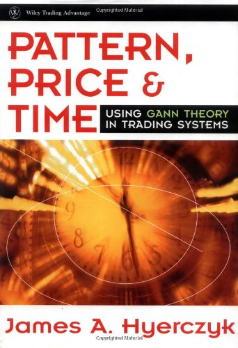 9780471253334: Pattern, Price & Time: Using Gann Theory in Trading Systems