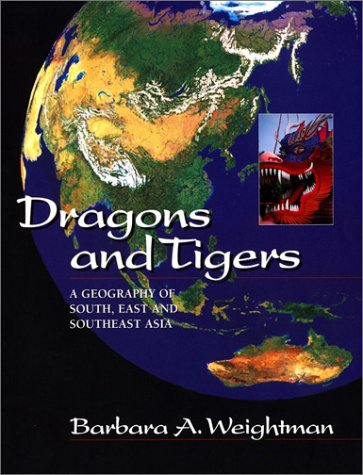 9780471253587: Dragons & Tigers WSE: A Geography of South, East and Southeast Asia