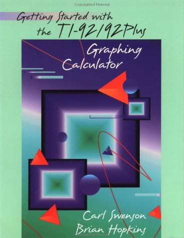 9780471253648: Getting Started with the TI-92/92 Plus Graphing Calculator