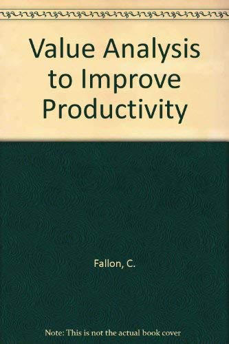Value Analysis to Improve Productivity: Fallon, Carlos