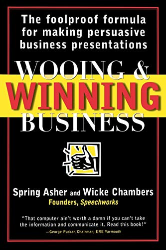 9780471253709: Wooing and Winning Business: The Foolproof Formula for Making Persuasive Business Presentations