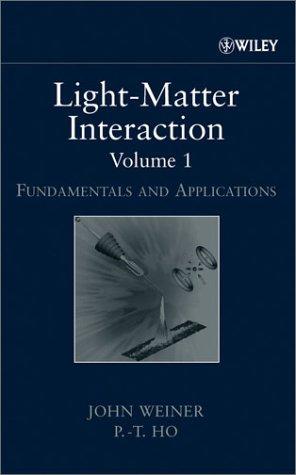 9780471253778: Light-Matter Interaction, Fundamentals and Applications (Volume 1)
